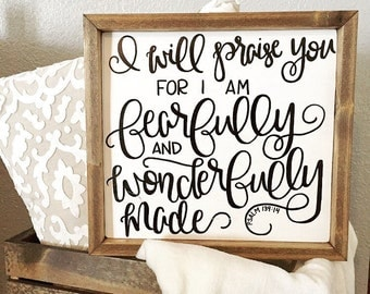 Fearfully and wonderfully made Psalm 139:14 sign, Fearfully made, wonderfully made, housewarming gift, gifts for christians, confirmation