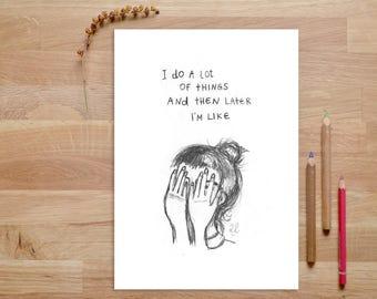 Quote Art Print, Pencil Illustration, Anxiety Awareness, Mental Health, Funny Quote Print, Pencil Drawnig, Girl Art, Illustration Print, art