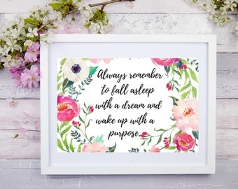 Always remember to fall asleep with a dream... 6 in x 4 in , Printable Wall Art, Digital Art, Digital Print, Instant Download, Wall decor