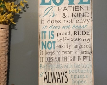 Love is Patient Sign
