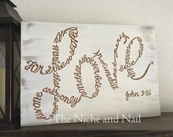 John 3:16, Love Sign, Religious Home Decor, Inspirational Home Decor, Rustic Decor, Gift for Him, Gift for Her