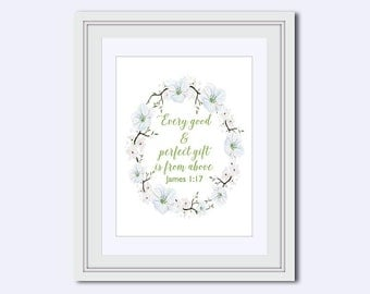 Every good and perfect gift - James 1:17 - Scripture Print - nursery print - Bible Verse Print - Christian art print - watercolor art