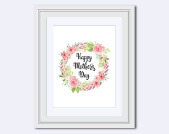 Mothers Day Printable - Happy Mothers Day Printable - gift for mom - wife wall art - pink flowers wreath - Printable Art - Wall Art Print