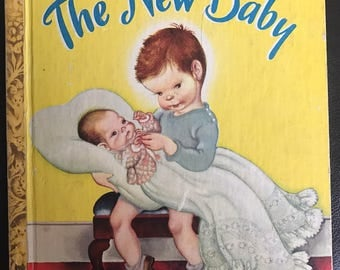 The New Baby vintage Little Golden Book Ruth and Harold Shane Eloise Wilkin 1948