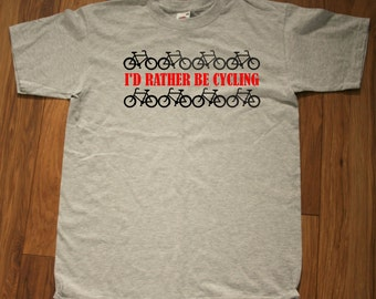 "T-shirt with ""I'd rather be cycling""  logo"