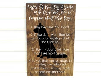 Dog Rules Sign - Dog Rules Wood Sign - Pet House Sign - Rules for Non Dog Owners - Funny Pet Sign - Funny Dog Sign - Dog House Rules Sign