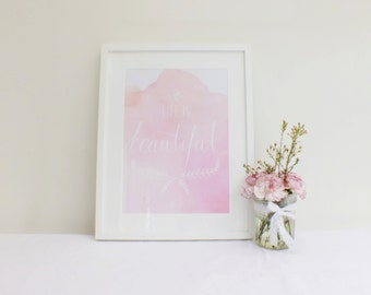 Life is Beautiful - A3 Watercolour Print