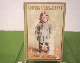 Sowing Seeds in Danny** 1908 **sj