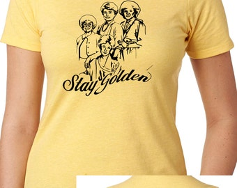 Stay Golden! Golden Girls inspired 80's TV Two T-sided Ladies Next Level shirt Thank you for Being a Friend