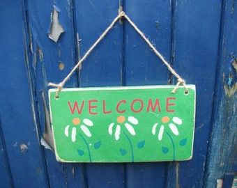 """Rustic  Wooden  Sign """" Welcome""""  Sign  ,    Hippie  Sign."""