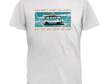 You Can't Stop The Waves Mens T Shirt