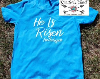 He Is Risen. Hallelujah. Easter. Jesus. Adult and Youth Sizes.