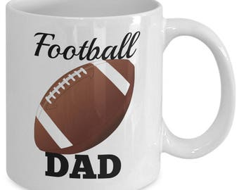 FOOTBALL DAD - Mug - Gift for Fathers - Stepdads - Coaches - 11 oz white coffee tea cup