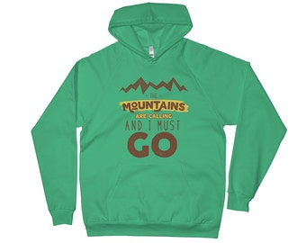 The Mountains are Calling and I Must Go, Outdoor Camping Hoodie