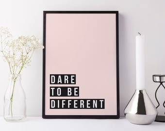 Typographic print, black and white | Dare to be different