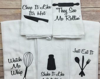 Flour Sack Towel - Funny Kitchen Towels - Christmas Gifts - Housewarming Gift - Wedding Gift - Birthday Gift for Her - Mother's Day Gift -