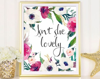 Girl nursery art print Isn't she lovely Girl nursery wall art printable Baby girl print Girl floral print Girls art Girl's room wall art