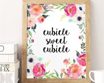 Awesome Office Wall Decor, Сubicle Sweet Cubicle, Watercolor Floral Print,  Inspirational Quote, Office