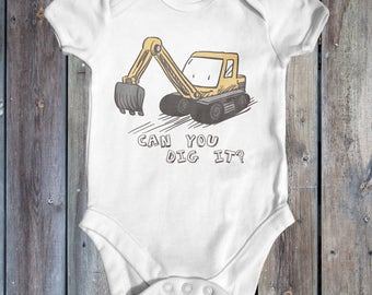 Can You Dig It Baby Bodysuit | Slogan Baby Bodysuit | Baby Shower Gift | Cute Baby Clothes | Funny Baby Bodysuit | Newborn Baby Clothes