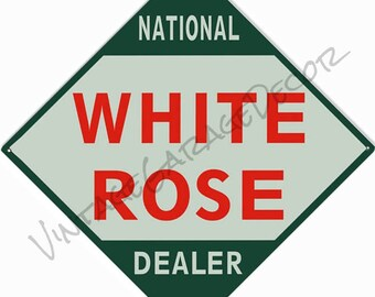 """Reproduction """"White Rose National Dealer """" Gas / Oil Company Metal Sign"""