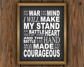 We were made to be Courageous - Printable, War, Wall Decor