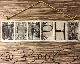Family Name / Alphabet Photography / Farmhouse Sign / Rustic Home Decor / Distressed Wood Sign / Photo Transfer