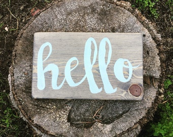 Hello - stenciled and handmade, painted, rustic wood sign