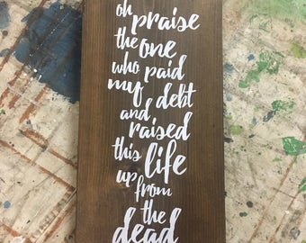 My confidence is in You - rustic, stenciled and painted, handmade wood sign