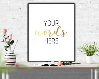 Your Words Here - Custom Quote Print - Your Quote Here - Personalized Print - Custom Design - Custom Art Print - Custom Quote Design - Gift