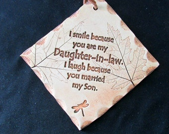 Gift For your Daughter-in-Law  Wall Hanging Tile   812