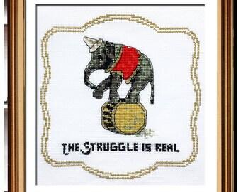 Elephant Funny Cross Stitch-Elephant Gift for Her-Cross Stitch Elephant-The Struggle is Real-Subversive Decor-Funny Cross Stitch-PDF Pattern