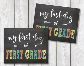 "First Day And Last Day Of First Grade Chalkboard Sign 8"" x 10"" DIGITAL DOWNLOAD School Print Set"