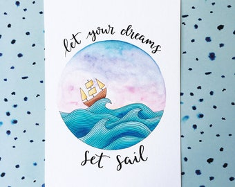 A5 Print Mini Poster Let your dreams set sail | Watercolor illustration handlettering | Nursery decor wall art card