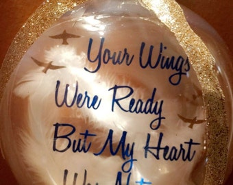Your wings were ready ornament
