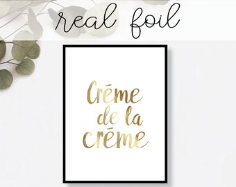 Creme de la Creme Brush Print // Real Gold Foil // Minimal // Gold Foil Print // Home Decor // Modern Office // Typography // Fashion Print