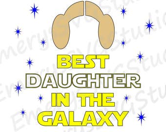 SVG  File for Star Wars Best Daughter in the Galaxy