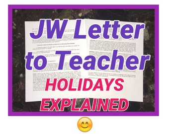 Letter to Teacher about Holidays for Jehovah's Witnesses (TEMPLATE) 2 pages .pages, .doc and PDF included