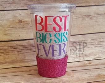 Best Big Sis Ever, Big Sister Gift, Big Sister Cup, Skinny Tumbler, Glitter Cup, Big Sister Tumbler, Glitter Tumbler, Pregnancy Announcement