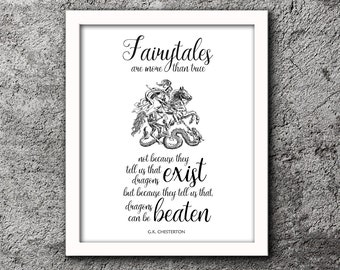 FAIRYTALES are more than true- G K Chesterton- Printable- Famous quotes