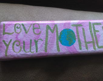 Love Your Mother Decorative Tile