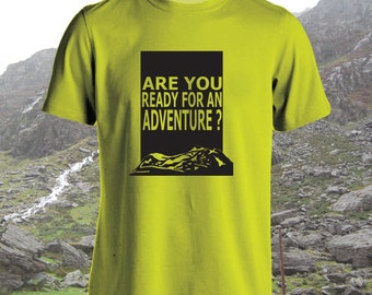 Are You Ready For An Adventure? - Adult, Mens, Womens, t-shirt, Mountain design