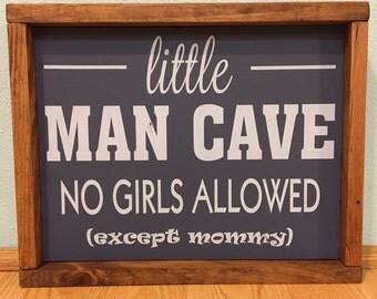 Little man cave wooden sign