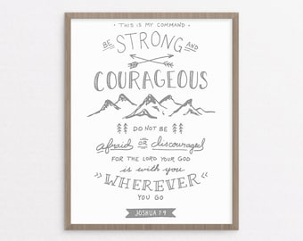 Be Strong and Courageous - Joshua 1:9 (Gray) - Christian art print - Bible verse printable - Inspirational quote poster - Instant download