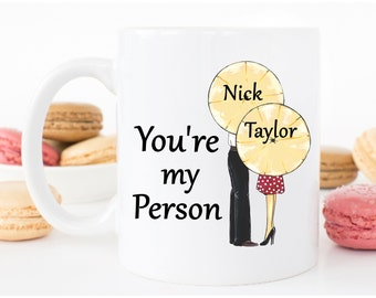 You're My Person Mug - You're My Person - Youre my person - Valentine's Day Gift - Couples Gift - Gift For Girlfriend - Gift For Wife