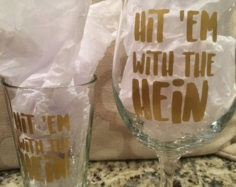 Hit 'em with the Hein Wine Glass Howard Stern Super Fan