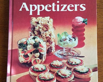 Better Homes and Gardens Snacks and Appetizers Cookbook