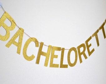 Glitter Bachelorette Sign, Glitter Bachelorette Banner, Bachelorette Banner, Bachelorette Sign