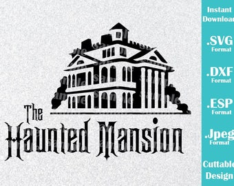 INSTANT DOWNLOAD SVG Disney Inspired Haunted Mansion Halloween Logo for Cutting Machines Svg, Esp, Dxf and Jpeg Format Cricut Silhouette