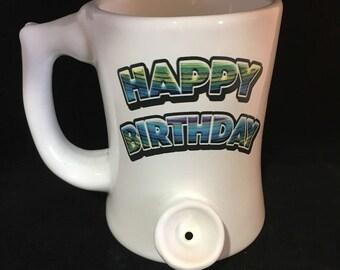 Happy Birthday wake n bake PIPEMUG