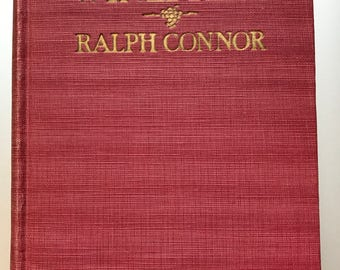 Book TREADING THE WINEPRESS by Ralph Connor A Rare First Edition First Printing